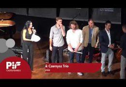 PIF2017 | Premiazione Categoria J ed esibizione dei vincitori Arek Czernysz Trio
